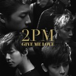 2pm_givemelove_b