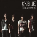CNBLUE_-_What_Turns_You_On_album_cover