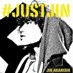 akanishijin_justjin_reg