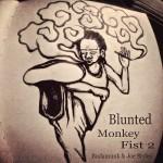 budamunk_bluntedmonkeyfist2