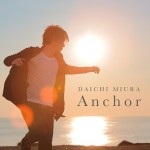 daichimiura_anchor_cd