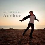 daichimiura_anchor_dvd_chor