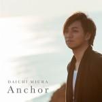 daichimiura_anchor_dvd_pv