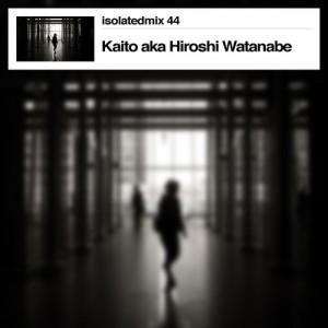Kaito aka Hiroshi Watanabe_isolatedmix44