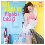 riyokotakagi_thedebut_dvd