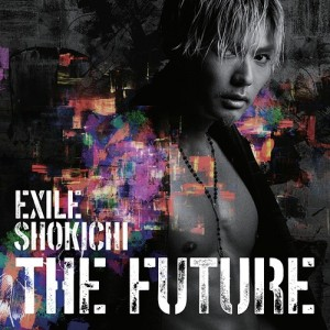 exileshokichi_thefuture_cd