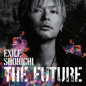 exileshokichi_thefuture_dvd_limited